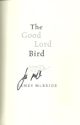 The Good Lord Bird By Mcbride James Riverhead Books New York New