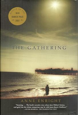 The Gathering: A Novel: Enright, Anne