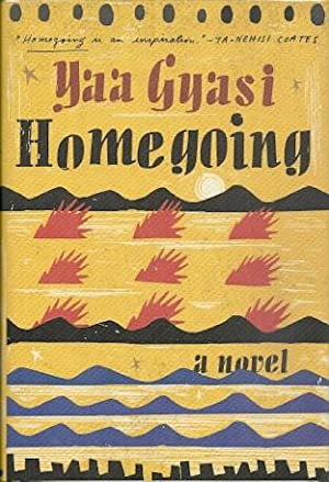 Homegoing: Gyasi, Yaa