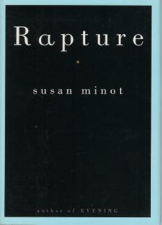 Rapture: Minot, Susan