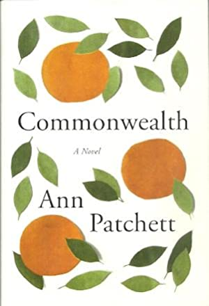 Commonwealth: Patchett, Ann