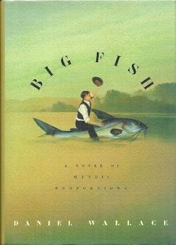 Mike murray bookseller abebooks for Big fish daniel wallace