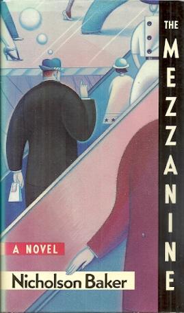 The Mezzanine: A Novel: Baker, Nicholson
