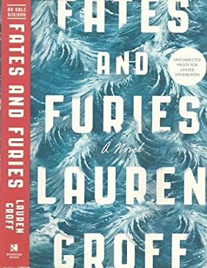 Fates and Furies: A Novel: Groff, Lauren