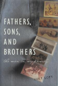 Fathers, Sons, and Brothers