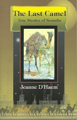 The Last Camel : True Stories of Somalia