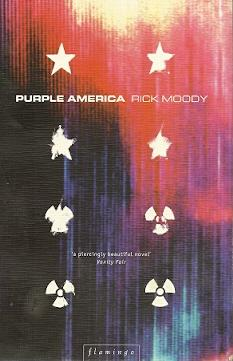 Purple America: Moody, Rick