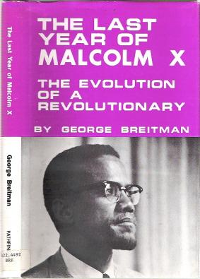 The Last Year of Malcolm X : The Evolution of a Revolutionary: Breitman, George