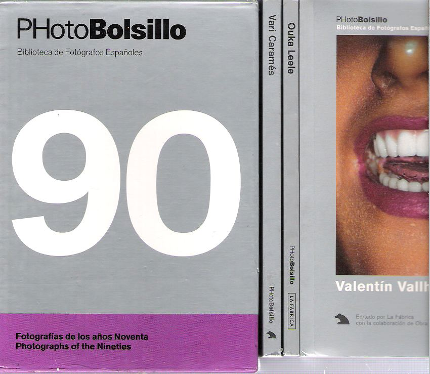 PHotoBolsillo : Fotografías de los años Noventa = Photographs of the Nineties - Vari Caramés; Ouka Leele; Valentín Vallhonrat