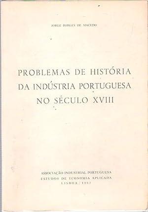 Problemas de História da Indústria Portuguesa No: Borges de Macedo,