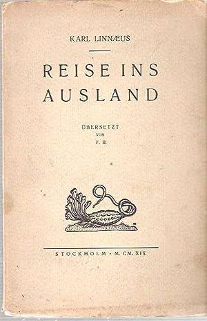 Linnaeus Auslandsreise : Aus dem schwedischen übersetzt: Linnaeus, Karl [Caroli