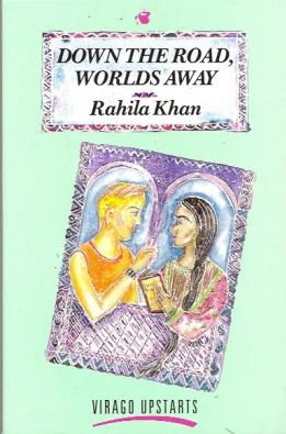 Down The Road, Worlds Away: Khan, Rahila (pseudonym of Toby Forward)