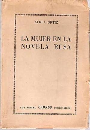 La Mujer En La Novela Rusa: Ortiz, Alicia