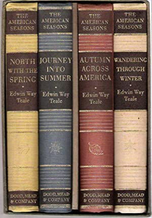 The American Seasons [and] Of Nature Time and Teale : a biographical sketch : Comprising North With...