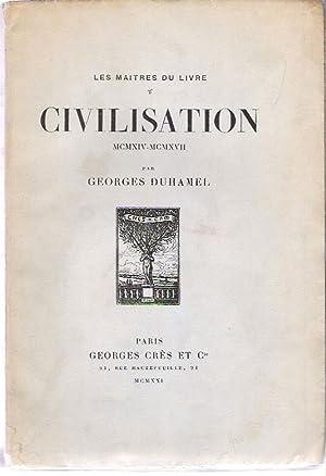 Civilisation [1914-1917] MCMXIV-MCMXVII: Duhamel, Georges