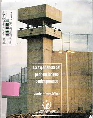 La experiencia del penitenciarismo contemporaneo Aportes y expectativas: González Placencia, Luis (...