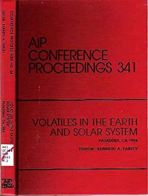 Volatiles in the Earth and Solar System: Farley, Kenneth A