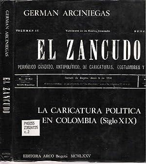 El Zancudo : [La Caricatura Política en Colombia (Siglo XIX)]: Arciniegas, German
