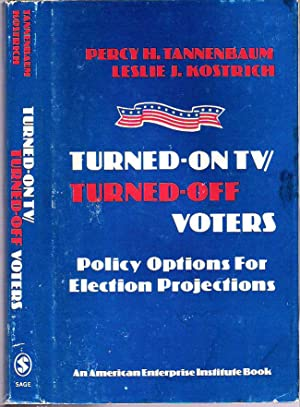 Turned-On TV / Turned-Off Voters : Policy: Tannenbaum, Percy H,