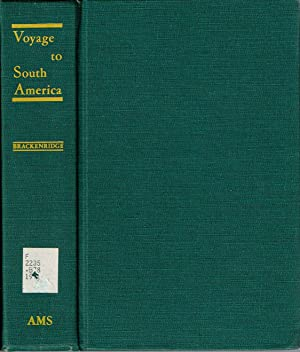 Voyage to South America : Performed by order of the American Government in the years 1817 and 1818,...
