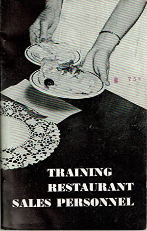 Training Restaurant Sales Personnel : A Teacher's Manual For Use in the Vocational Training of...