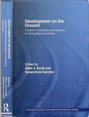 Development on the Ground : Clusters, Networks: Scott, Allen J