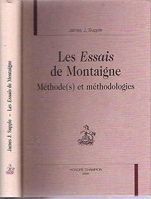 Les essais de Montaigne : Méthode(s) et méthodologies: Supple, James J