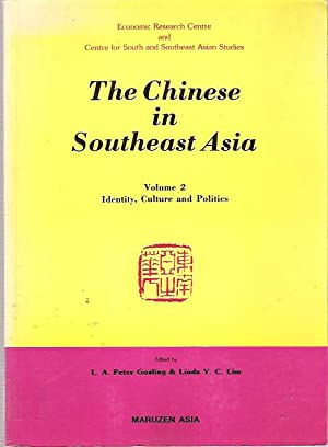 The Chinese in Southeast Asia : Volume 2 Identity, Culture & Politics: Gosling, L A Peter and ...