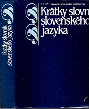 Krátky slovník slovenského jazyka: Kacala, Ján (redaktor);