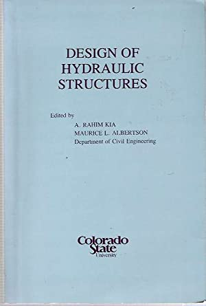 Design of Hydraulic Structures : Proceedings of: Kia, A Rahim,