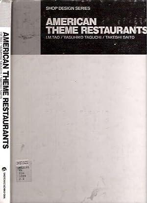 American Theme Restaurants = Amerika-no-tema-resutoran: Tao, I M,
