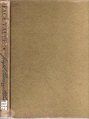 Face Value : Autobiography of the Portrait Painter: Chase, Joseph Cummings; association copy ...