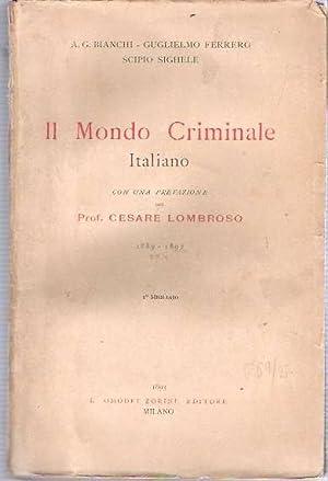 Il Mondo Criminale Italiano 1889-1892: Bianchi, Augusto Guido,