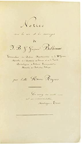 Manuscript Memoire, in French, with Signed Dedication on the Life and Works of J.B.G. Gaspard Bel...