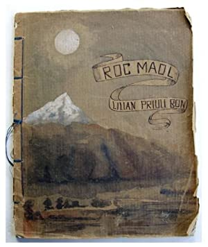 Roc Maol. [Original Theatre Script from the early 1900s writings of Contessa Lilian Priuli Bon.]