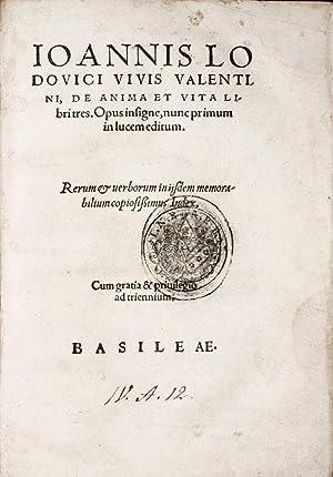 De anima et vita libri tres: VIVES, Joannes Ludovicus