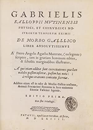 De morbo gallico liber absolutissimus. . .Additus: FALLOPPIO, Gabriele [FALLOPIUS,