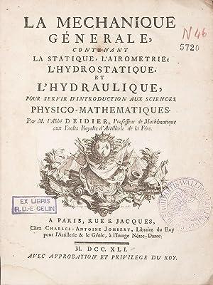 La mécanique générale, contenant la statique, l'airometrie,: DEIDIER, Abbé