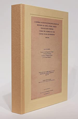 Signed by the author: A General Account of the Development of Methods of Using Atomic Energy for ...