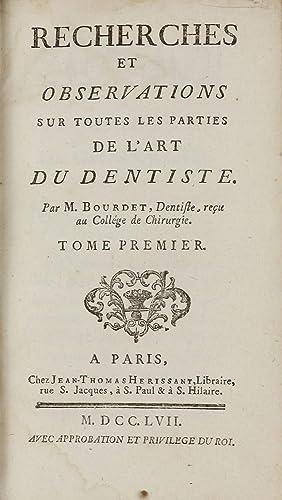 Recherches et Observations sur Toutes les Parties: BOURDET, Etienne