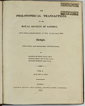 The Philosophical Transactions of the Royal Society of London, from their commencement, in 1665, ...