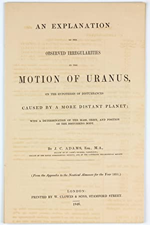An Explanation of the Observed Irregularities in the Motion of Uranus on the Hypothesis of Distur...