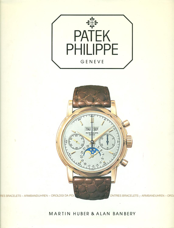 Patek_Philippe._Montres-bracelets_Armbanduhren_Orologi_da_polso_Wristwatches_Huber,_Martin_-_Banbery,_alan_[Good]