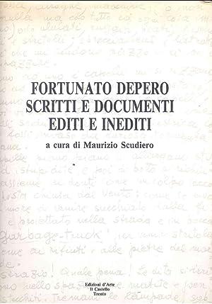 Fortunato Depero. Scritti e documenti editi e: Scudiero, Maurizio