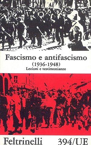 Fascismo e antifascismo (1936-1948): aa.vv.
