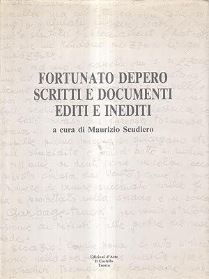 Fortunato Depero Scritti e documenti editi e: Scudiero, Maurizio