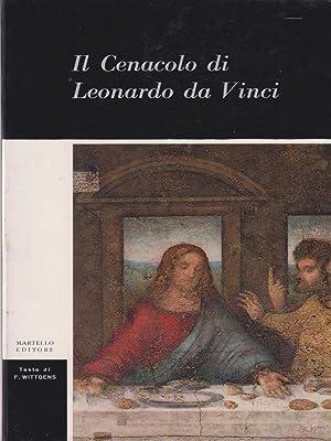 Il cenacolo di Leonardo da Vinci: Wittgens, Fernanda