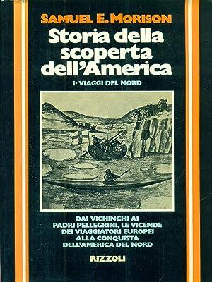 Storia della scoperta dell'America. Vol.1 Viaggi del: Morison, Samuel E.