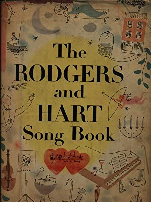 The Rodgers and hart song book: Rodger, Richard