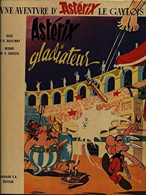 Asterix gladiateur: Goscinny - Uderzo